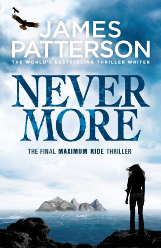 9780099550129: Maximum Ride: Nevermore