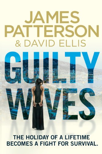 Guilty Wives: Patterson, James