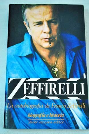9780099550303: Franco Zeffirelli: The Autobiography