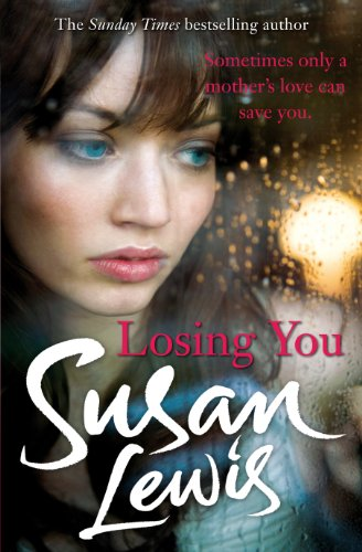 9780099550754: Losing You