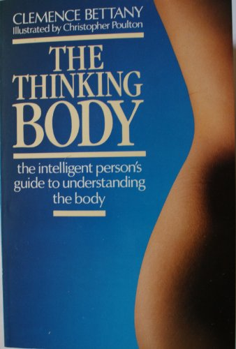 9780099550808: The Thinking Body