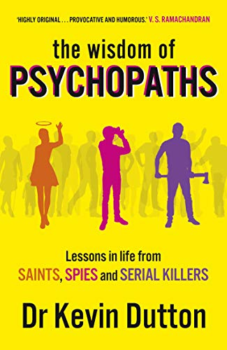 9780099551065: The Wisdom of Psychopaths