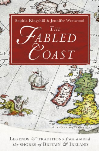 9780099551072: The Fabled Coast: Legends & traditions from around the shores of Britain & Ireland