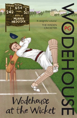 9780099551362: Wodehouse At The Wicket: A Cricketing Anthology