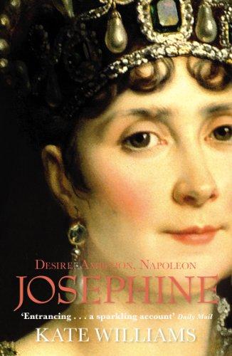9780099551423: Josephine: Desire, Ambition, Napoleon