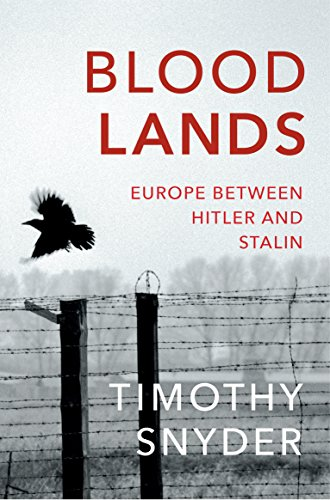 9780099551799: Bloodlands: Europe Between Hitler and Stalin