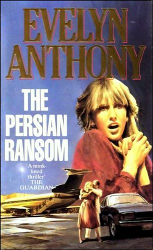 9780099551805: The Persian Ransom