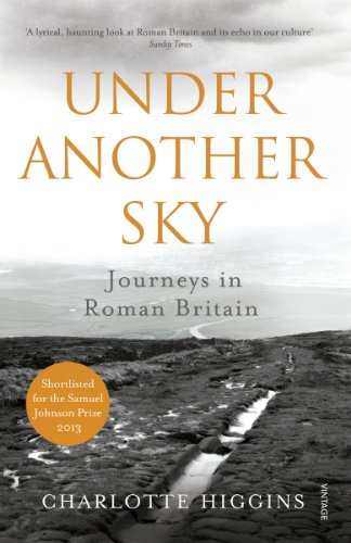 9780099552093: Under Another Sky: Journeys in Roman Britain