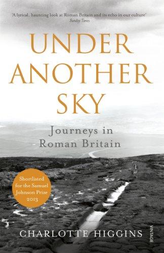 9780099552093: Under Another Sky: Journeys in Roman Britain