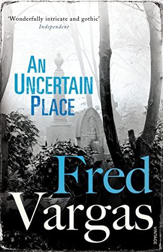 9780099552239: An Uncertain Place (Commissaire Adamsberg)