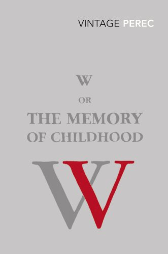 W or the Memory of a Childhood (0099552353) by Georges Perec