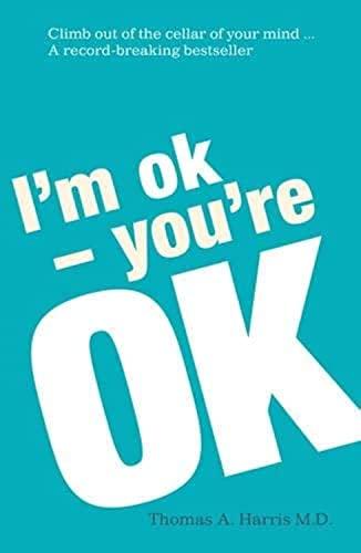9780099552413: I'm Ok - You're Ok