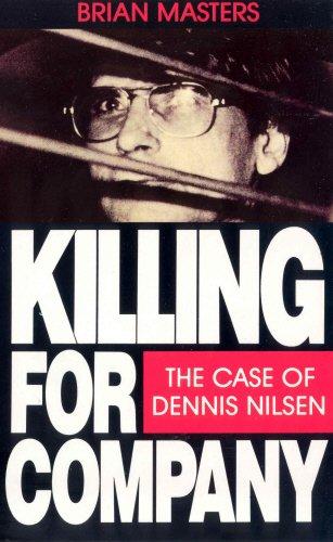 9780099552611: Killing for Company: Case of Dennis Nilsen