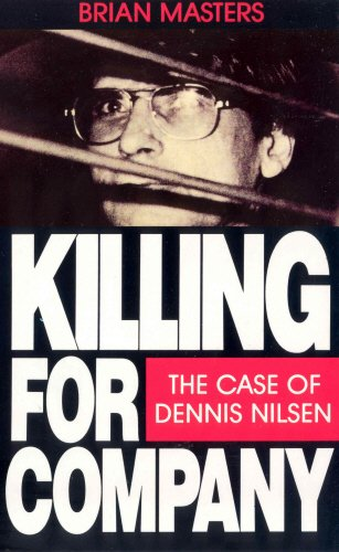 9780099552611: Killing For Company: Case of Dennis Nilsen