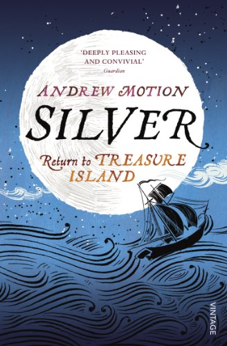 9780099552659: Silver: Return to Treasure Island