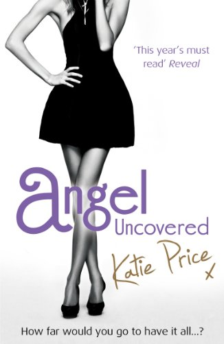 9780099553182: Angel Uncovered