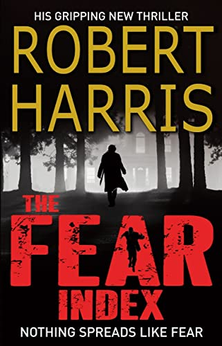 9780099553267: The Fear Index: The thrilling Richard and Judy Book Club pick