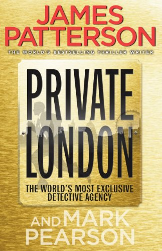 9780099553489: Private London. James Patterson & Mark Pearson