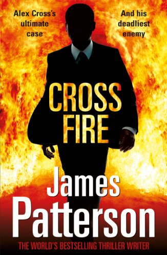 9780099553731: Cross Fire: (Alex Cross 17)