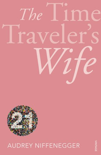 9780099553984: The Time Traveler's Wife: Vintage 21 (Vintage 21st Anniv Editions)