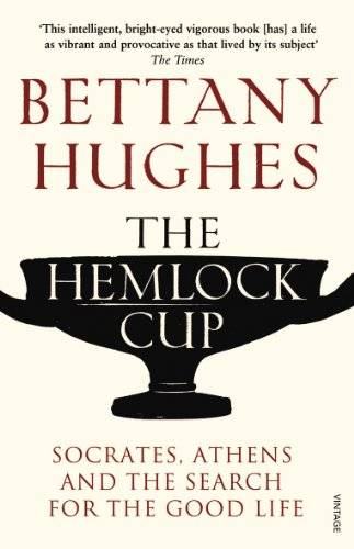 9780099554059: The Hemlock Cup: Socrates, Athens and the Search for the Good Life
