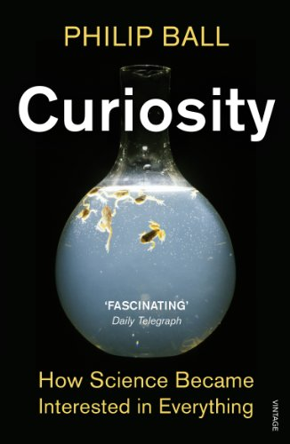 9780099554271: Curiosity: How Science Became Interested in Everything