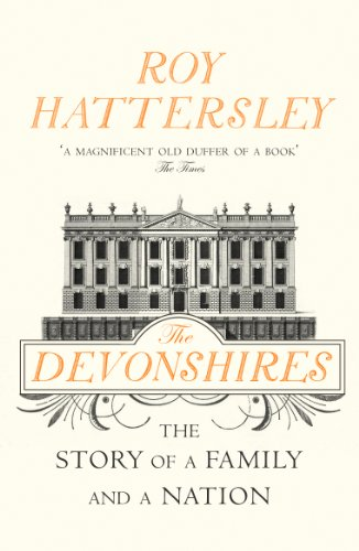 9780099554394: The Devonshires: The Story of a Family and a Nation