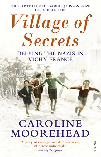 9780099554646: Village of Secrets: Defying the Nazis in Vichy France