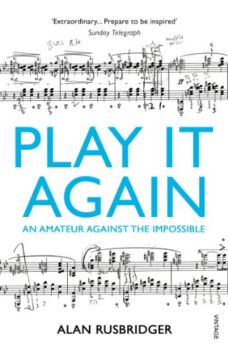 Play It Again. An Amateur Against the Impossible.