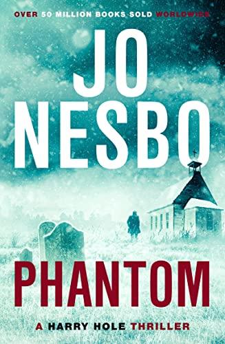 9780099554783: Phantom (Oslo Sequence 7)