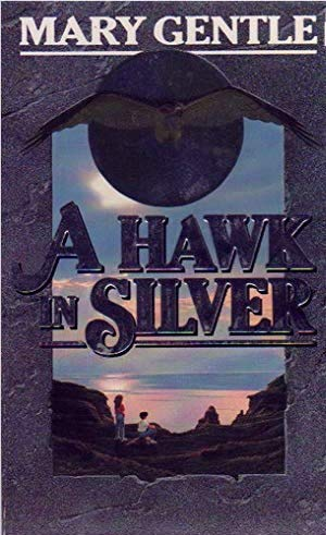 9780099554806: A Hawk in Silver
