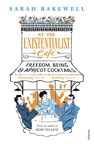 9780099554882: At The Existentialist Café: Freedom, Being, and Apricot Cocktails