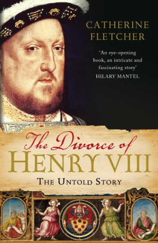 9780099554899: The Divorce of Henry VIII: The Untold Story