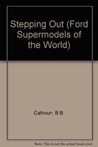 9780099555018: Stepping Out (Ford Supermodels of the World)