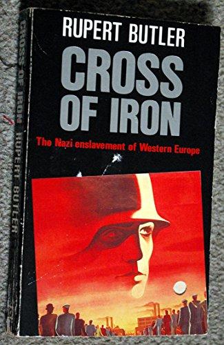 9780099555209: Cross of Iron: Nazi Enslavement of Western Europe