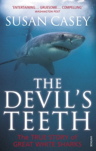 9780099555247: The Devil's Teeth: The True Story of Great White Sharks