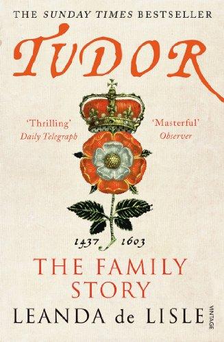 9780099555285: Tudor: The Family Story
