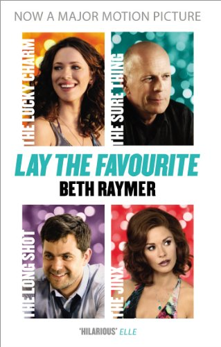 9780099555391: Lay the Favourite: A True Story about Playing to Win in the Gambling Underworld
