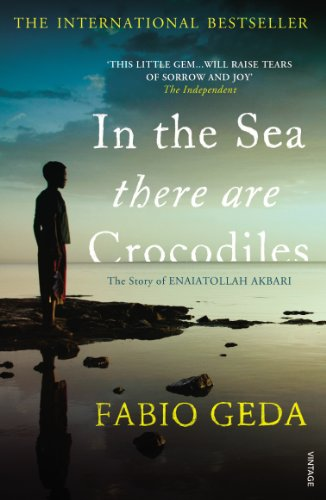 9780099555452: In the Sea There are Crocodiles: The True Story of Enaiatollah Akbari
