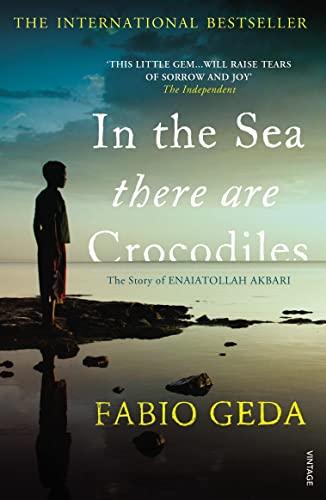 9780099555452: In the Sea There are Crocodiles: The True Story of Enaiatollah Akbari