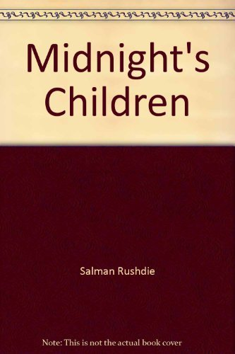 9780099555537: Midnight's Children
