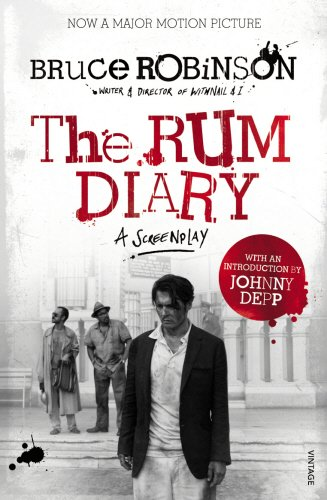9780099555698: The Rum Diary: A Screenplay