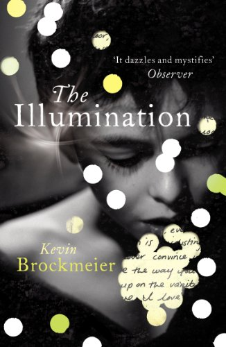 9780099555780: The Illumination