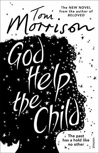 God Help the Child: Toni Morrison