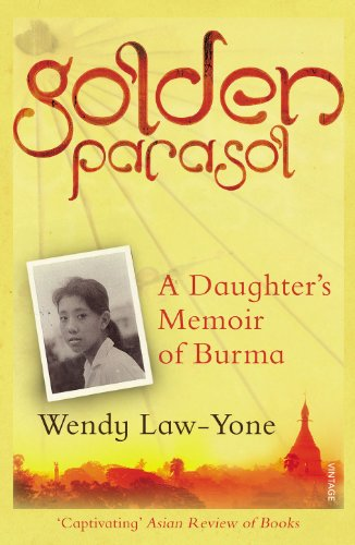 9780099555995: Golden Parasol: A Daughter's Memoir of Burma