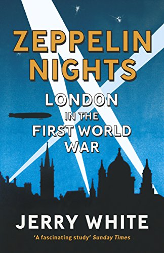 9780099556046: Zeppelin Nights: London in the First World War