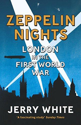 9780099556046: Zeppelin Nights: London in the First World War