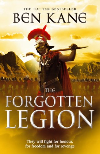 9780099556282: The Forgotten Legion: (The Forgotten Legion Chronicles No. 1)