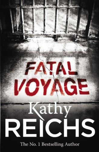 9780099556565: Fatal Voyage: (Temperance Brennan 4)