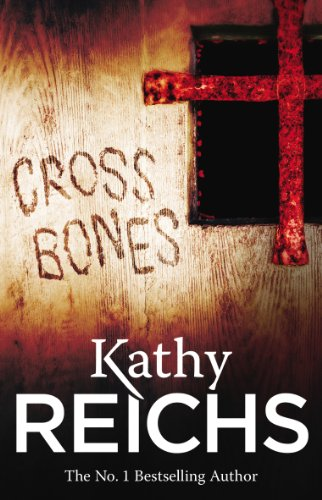 9780099556572: Cross Bones (Temperance Brennan)